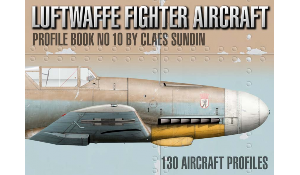Luftwaffe Fighter Aircraft, Profile Book No 10