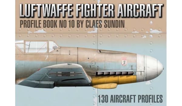 Luftwaffe Fighter Aircraft, Profile Book No 10